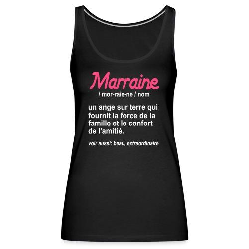 Marraine Définition - Débardeur Premium Femme