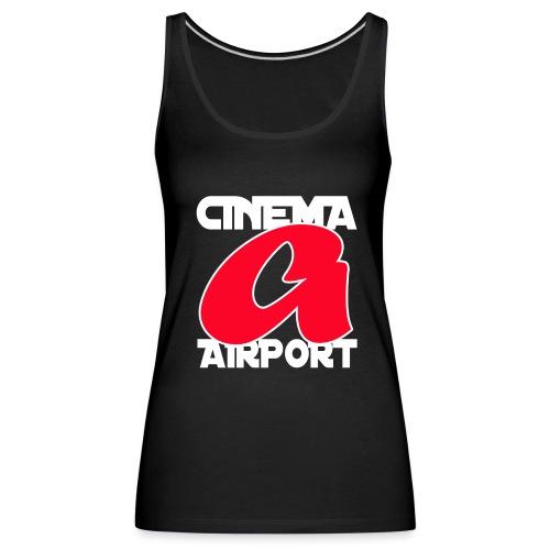 CINEMA AIRPORT finale a - Vrouwen Premium tank top