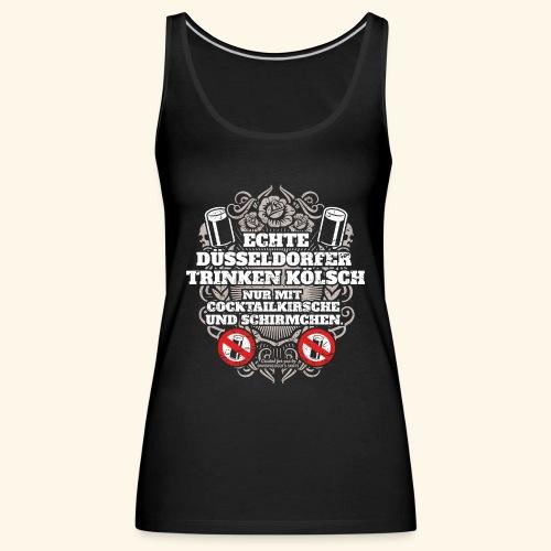 Düsseldorf T Shirt Spruch Echte Düsseldorfer - Frauen Premium Tank Top