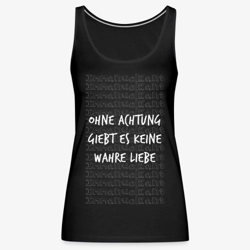 Liebe Immanuel Kant Zitat Spruch Geschenk Idee - Frauen Premium Tank Top
