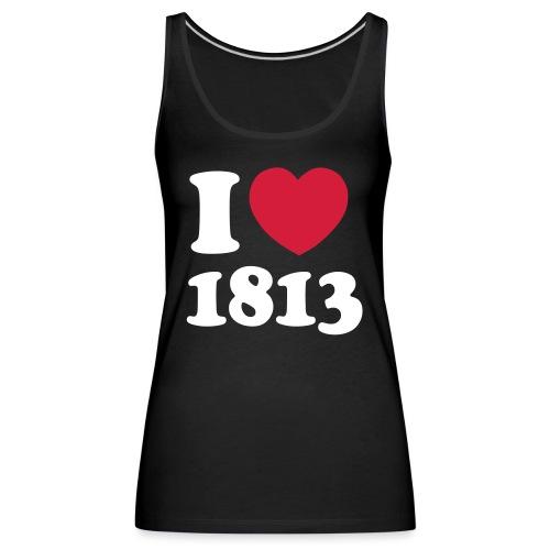 i love 1813 - Frauen Premium Tank Top