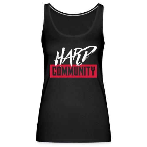 Hard Community - Débardeur Premium Femme
