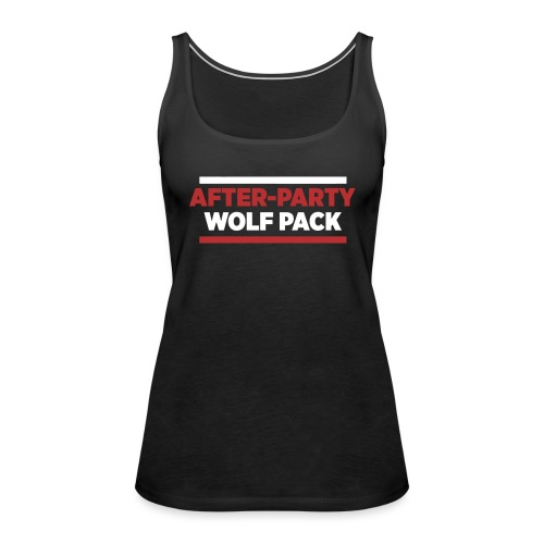 OFFICIAL AFTER-PARTY WOLFPACK MERCH - Women's Premium Tank Top