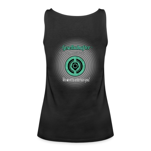 Gesellschafter We want to entertain you - Frauen Premium Tank Top
