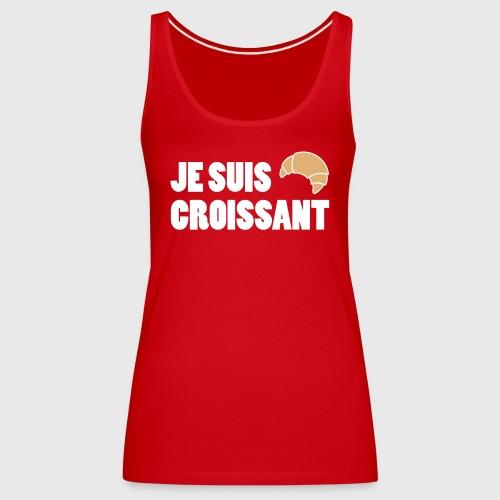 JE SUIS CROISSANT - Women's Premium Tank Top