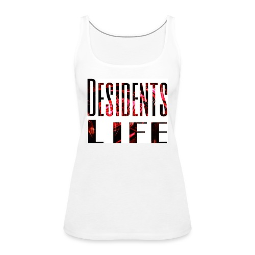 Desidents life jpg - Women's Premium Tank Top