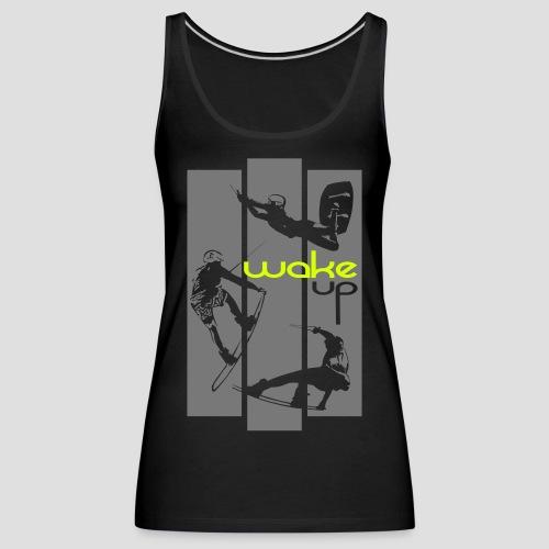 wake up everyday design - Frauen Premium Tank Top