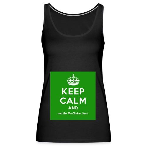 Keep Calm and Get The Chicken Sarni - Green - Women's Premium Tank Top