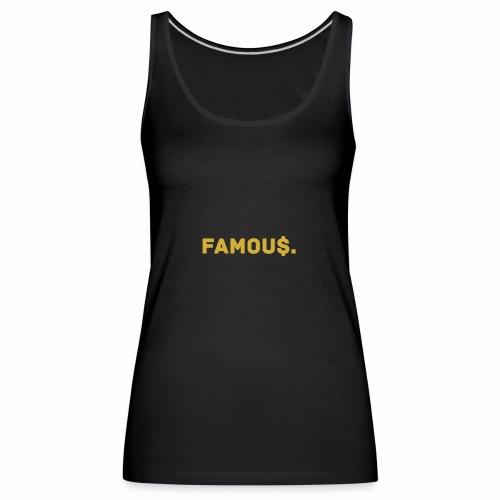 Millionaire. X Famou $. - Women's Premium Tank Top