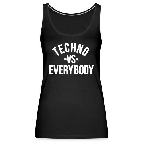 Techno vs everybody - Women's Premium Tank Top