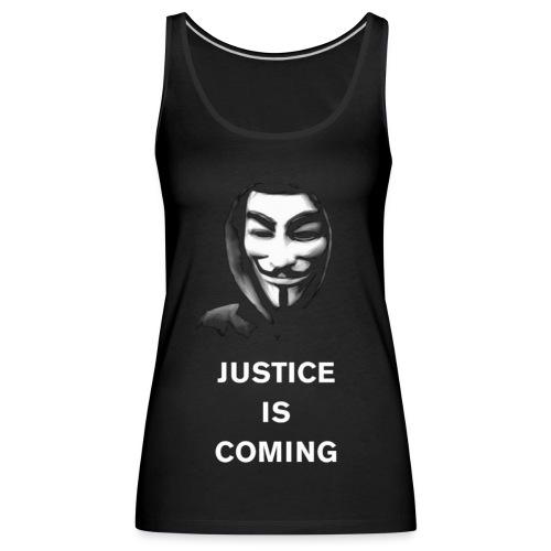 justice is coming - Naisten premium hihaton toppi