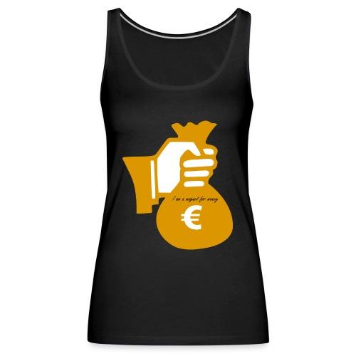 magnet for money - Débardeur Premium Femme