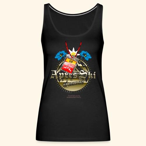 Apres Ski Specialist T Shirt Design - Frauen Premium Tank Top