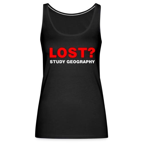 Lost? White Text - Women's Premium Tank Top