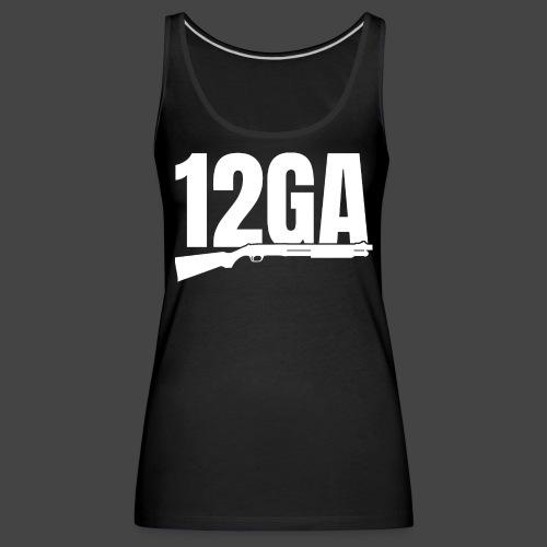 12GA - Frauen Premium Tank Top