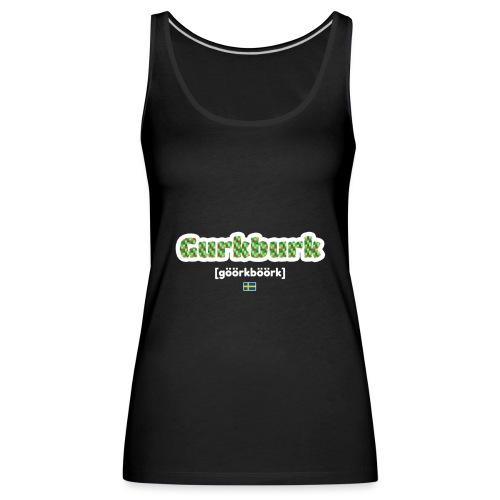 gurkburkwhite - Premiumtanktopp dam