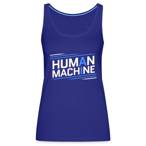Human Machine Umanoide Robot Intelligenza AI - Canotta premium da donna