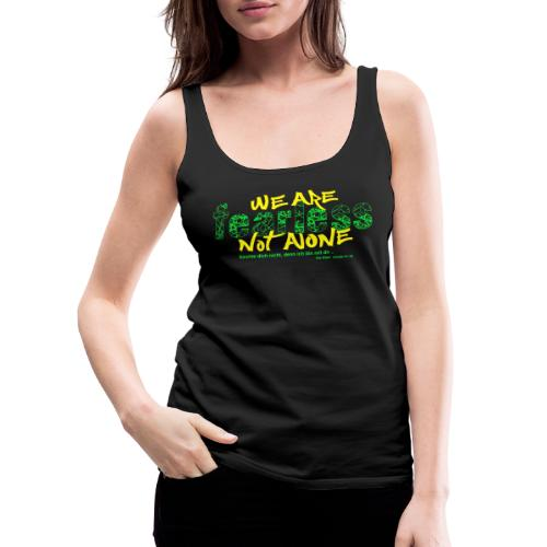 fearless - we are not alone - Frauen Premium Tank Top