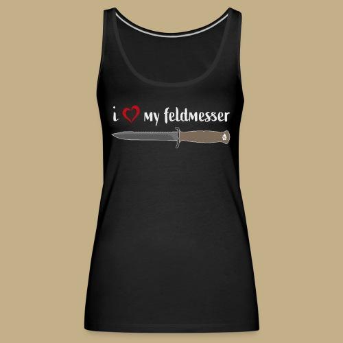 I Love My Feldmesser - Frauen Premium Tank Top