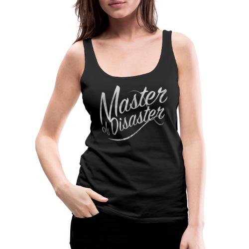 Meister der Katastrophe - Frauen Premium Tank Top