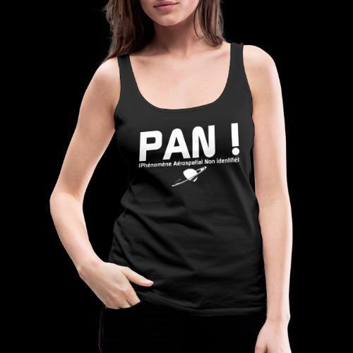 PAN ! - Débardeur Premium Femme