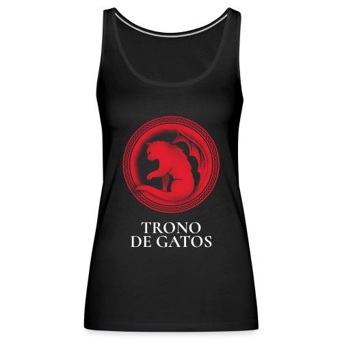 Trono de Gatos | Gato Dragón | Parodia - Camiseta de tirantes premium mujer