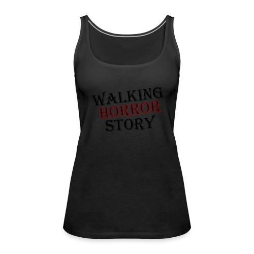 walking Horror story - Vrouwen Premium tank top