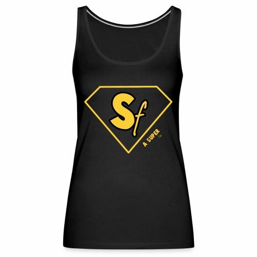 Logótipo A Super fan - Camiseta de tirantes premium mujer