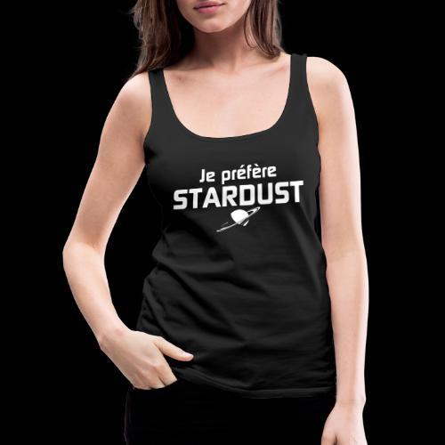 Je préfère Stardust - Débardeur Premium Femme