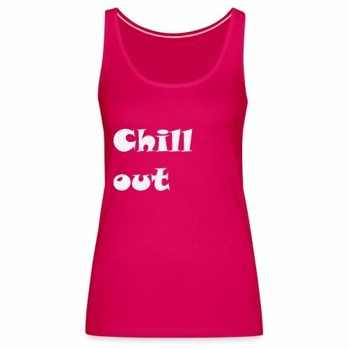 chill jugend ruhig Schriftzug geburtstag chillig - Frauen Premium Tank Top