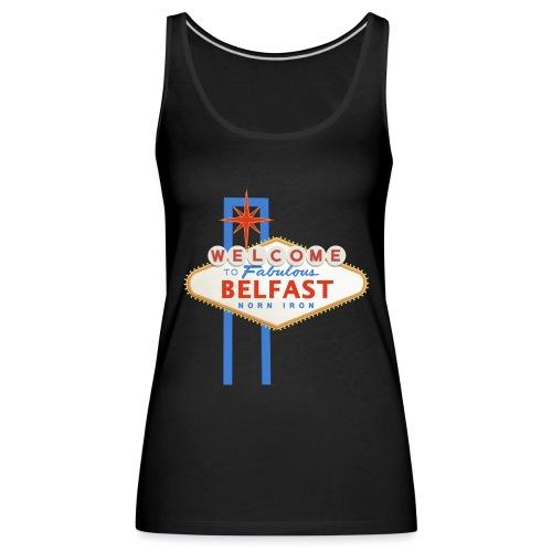 Belfast - Vegas sign - Women's Premium Tank Top