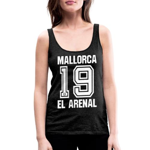 MALLORCA OVERHEMD 2019 - Malle Shirts - EL ARENAL 19 - Vrouwen Premium tank top