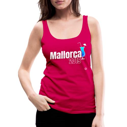 MALLORCA 2019 Cocktail Shirt - Malle Shirt - Vrouwen Premium tank top