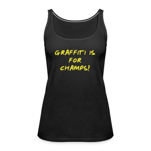 Take it from the champs - Dame Premium tanktop