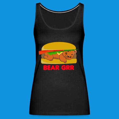Bear Grr - Women's Premium Tank Top