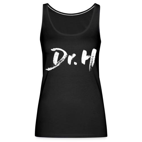 Sweat-Shirt Dr. H classique - Débardeur Premium Femme