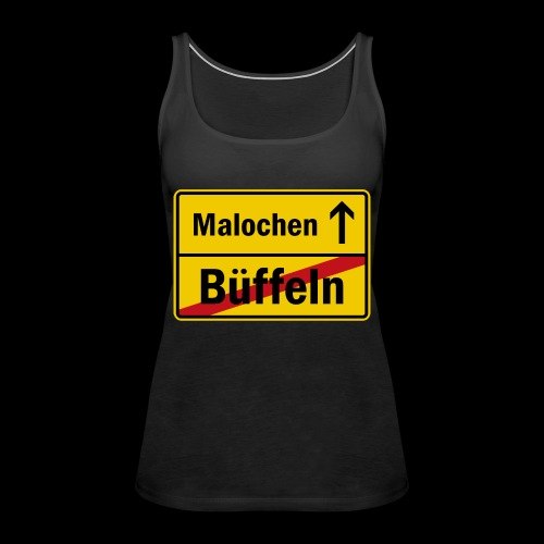 bueffeln vs. malochen - Frauen Premium Tank Top