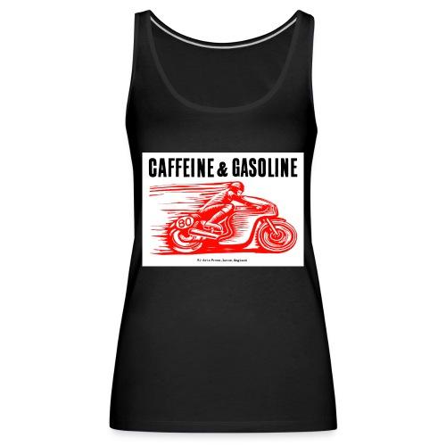 Caffeine & Gasoline black text - Women's Premium Tank Top