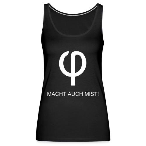 Kleinvieh (φ) macht auch Mist weiß - Frauen Premium Tank Top