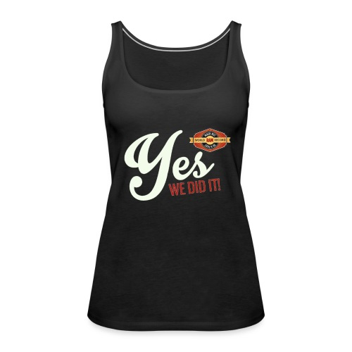 YES-we did it_white - Frauen Premium Tank Top