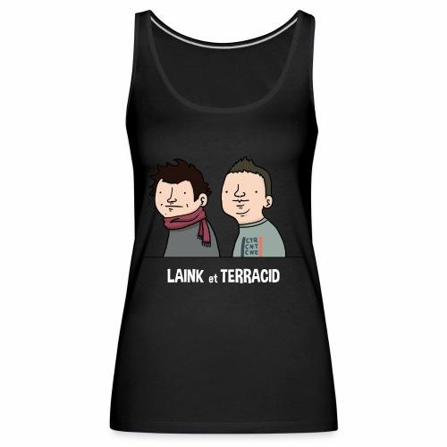 Laink et Terracid old - Débardeur Premium Femme