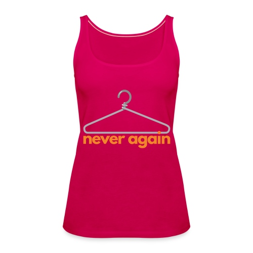 NeverAgain 1 - Frauen Premium Tank Top