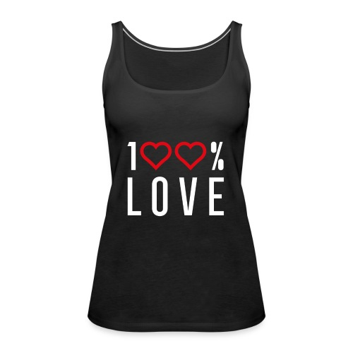 100 LOVE - Women's Premium Tank Top