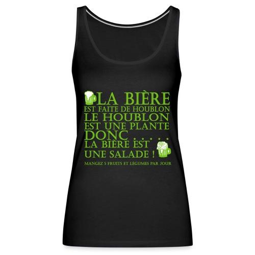 la bière est ... une salade ! - Débardeur Premium Femme