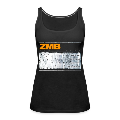 ZMB APOCALYPSE - Frauen Premium Tank Top