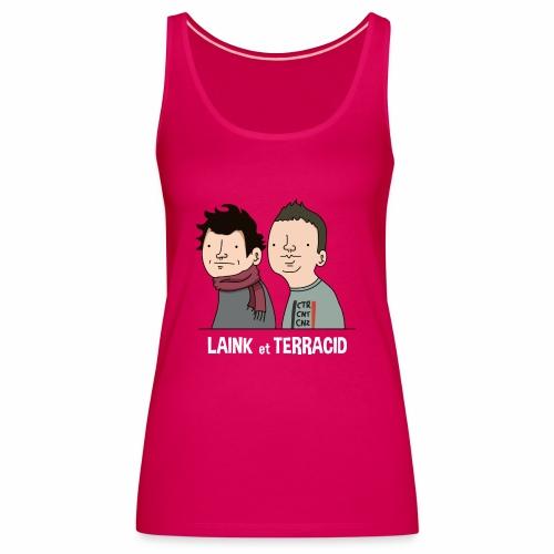 Laink et Terracid - Débardeur Premium Femme