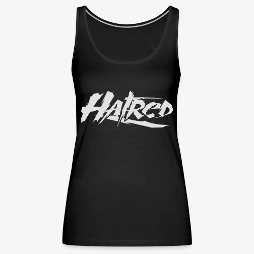 Hatred Shirt (Herren) Logo - Frauen Premium Tank Top