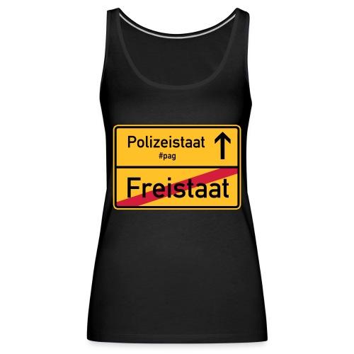 Freistaat Bayern Polizeistaat - Frauen Premium Tank Top