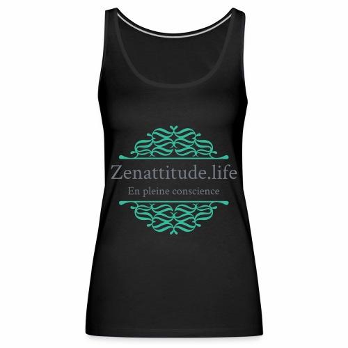 Zenattitude.life - Débardeur Premium Femme