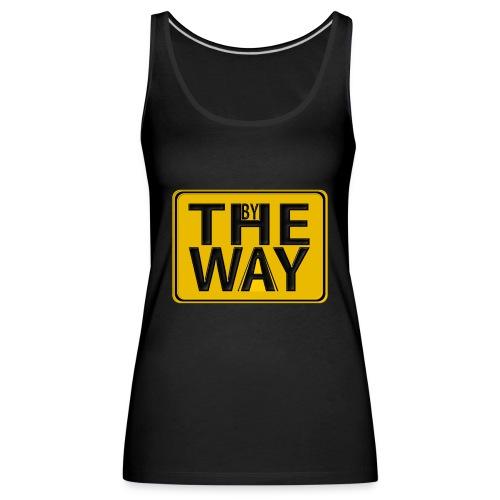 BY THE WAY - Camiseta de tirantes premium mujer